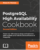 PostgreSQL High Availability Cookbook Second Edition